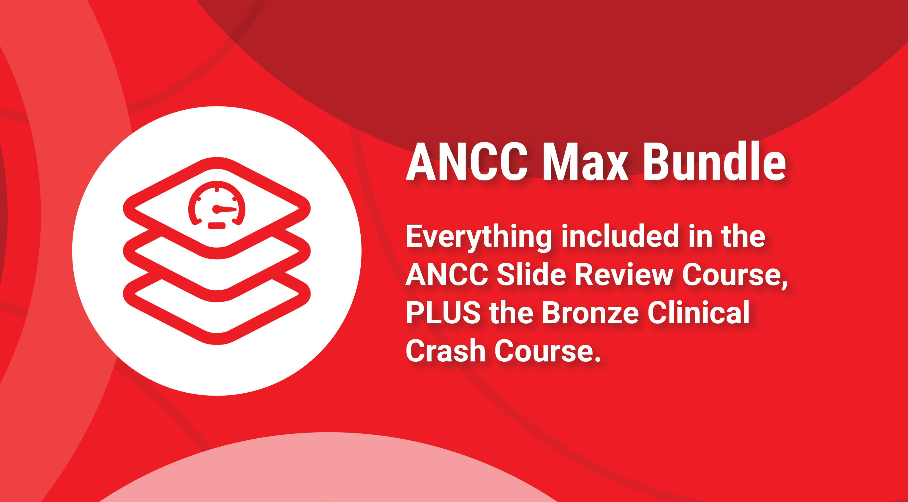 ANCC Max Bundle