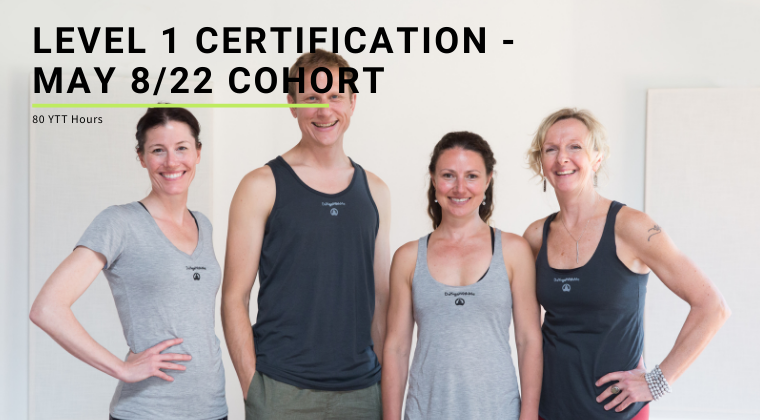Level 1 Certification - May 8/22 Cohort