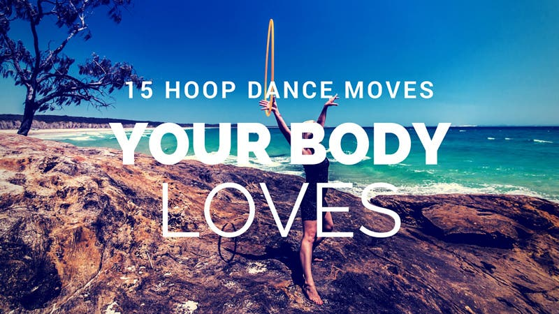 15 Hoop Dance Moves Your Body Will Love (free course)