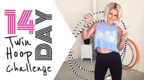 14 Day Twin Hoop Challenge