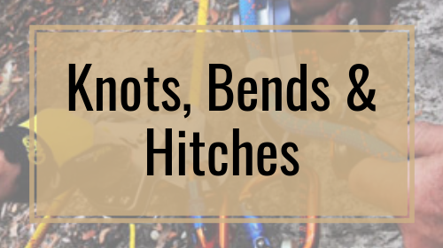 Knots, Bends & Hitches