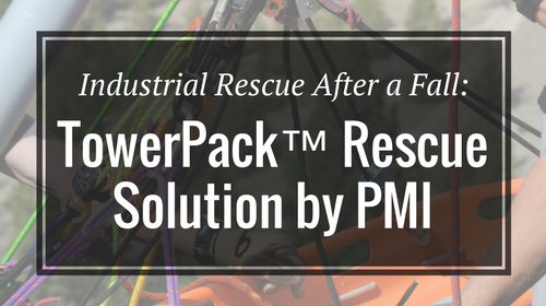 Industrial Rescue After a Fall: TowerPack™ Rescue Solution by PMI