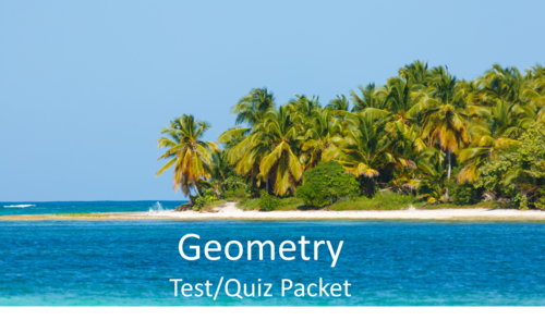 Geometry Test/Quiz Packet