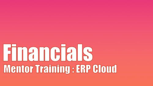 Mentor Training - ERP Cloud - Financials