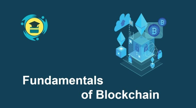 Fundamentals of Blockchain