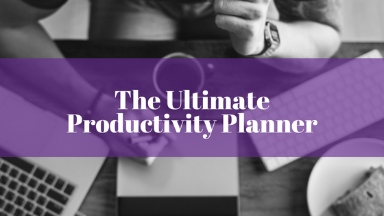 The Ultimate Productivity Planner