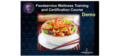 Demo: Food Service Wellness Training and Certification Course