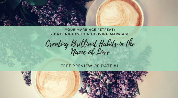 Your Marriage Retreat: 7 Date Nights to a Thriving Marriage Preview Date #1