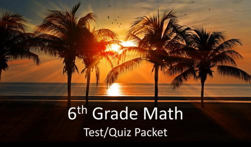 6th Grade Math Test/Quiz Packet