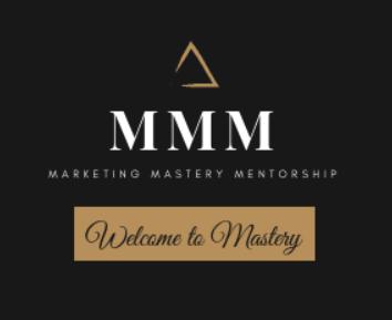 Marketing Mastery Mentorship