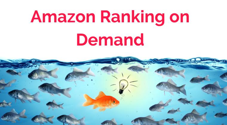 Amazon Ranking on Demand