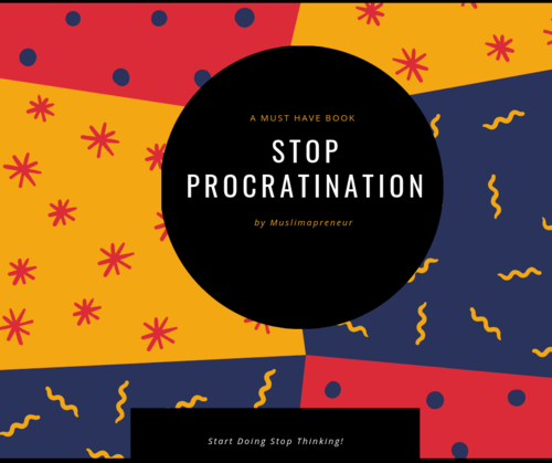 STOP PROCRASTINATION TODAY