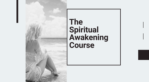 The Spiritual Awakening Course