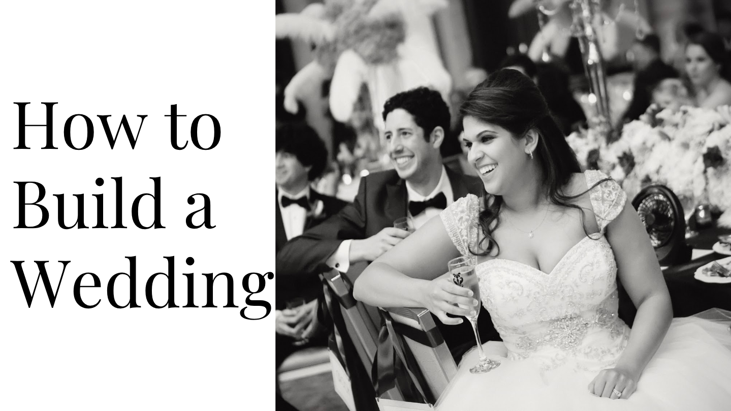 How to Build a Wedding