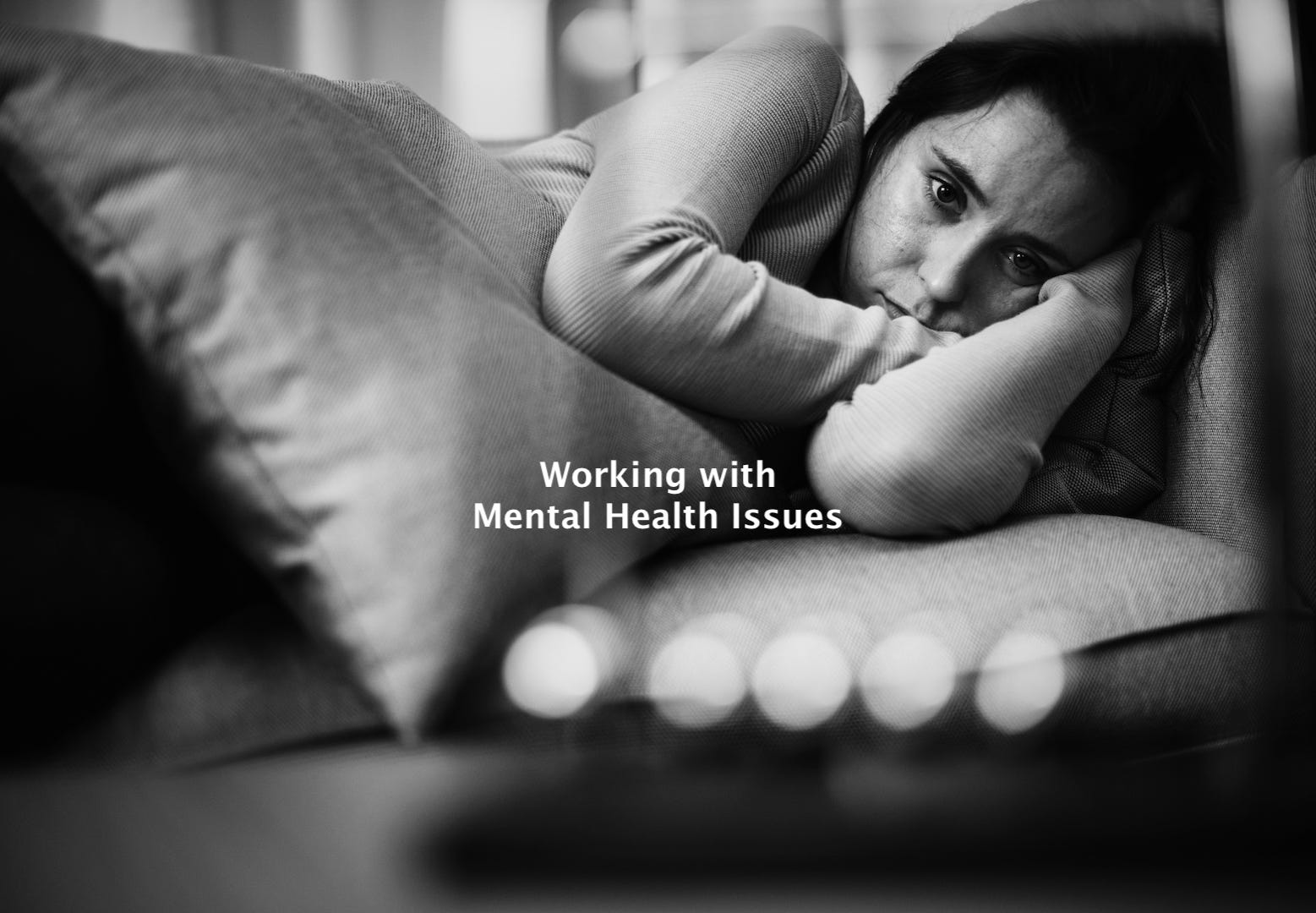 Part 8 of 12 - Working with Mental Health Issues (Bundle)