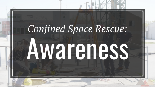 Confined Space Rescue: Awareness