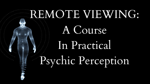 Remote Viewing: Practical Psychic Perception