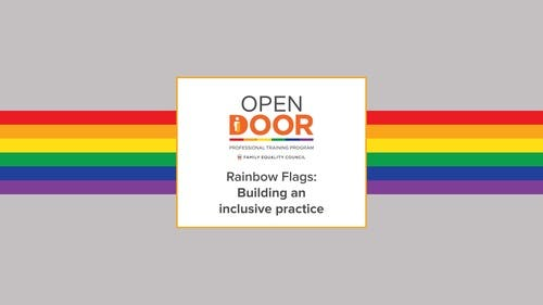 Rainbow Flags: Building an inclusive practice