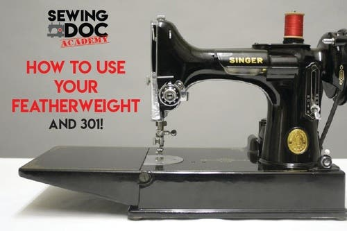 How to USE Your Singer Featherweight