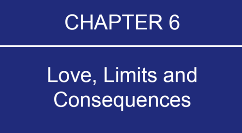 Chapter 6: Love, Limits and Consequences