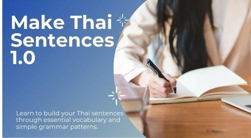 Make Thai Sentences ( Audio Course + Free eBook )