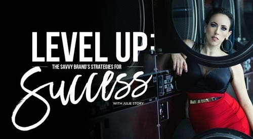 LEVEL UP: The Savvy Brand's Strategies for Success