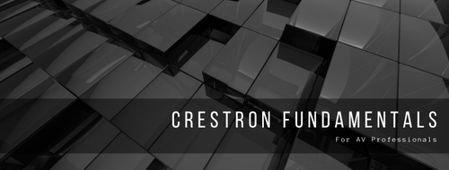 Crestron Fundamentals for AV Professionals