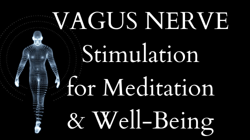 Vagus Nerve Stimulation for Meditation and Well-Being