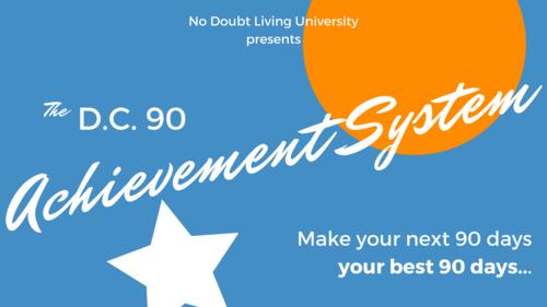 DC 90 Achievement System