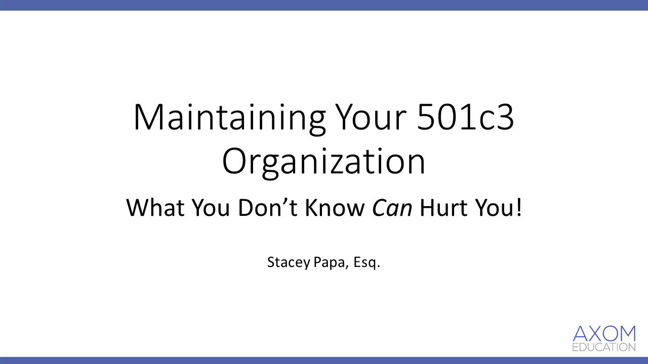 Maintaining your 501c3 Organization (1.5 PA Substantive CLE)