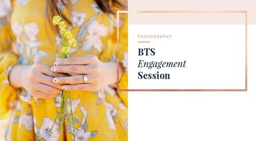 BTS - An Engagement Session