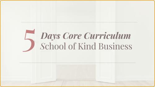 SKB Core Kind Business Curriculum