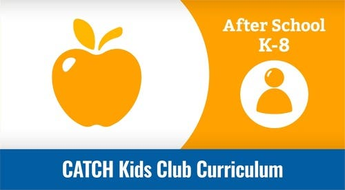 CATCH Kids Club Best Practices Guide