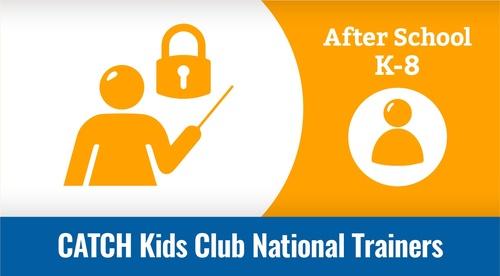 National Trainers - CATCH Kids Club