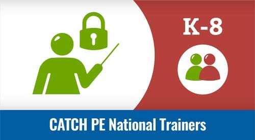 National Trainers - CATCH P.E.