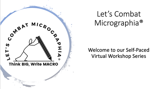 Let's Combat Micrographia Self-Paced Virtual Workshop Course Introduction