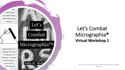 Let's Combat Micrographia Self-Paced Virtual Workshop 1