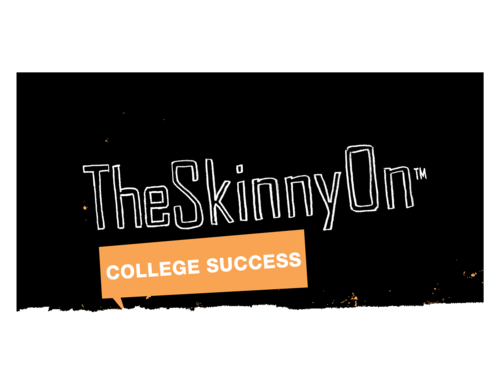 The Skinny On College Success (SHU)