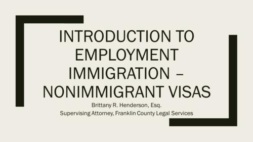 Immigration Series Part Four:  Employment Visas(1 PA Substantive CLE)