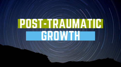 Post-Traumatic Growth