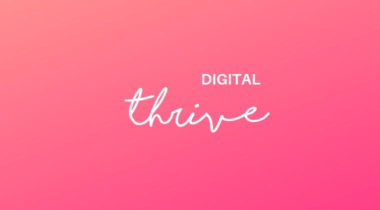 Digital Thrive