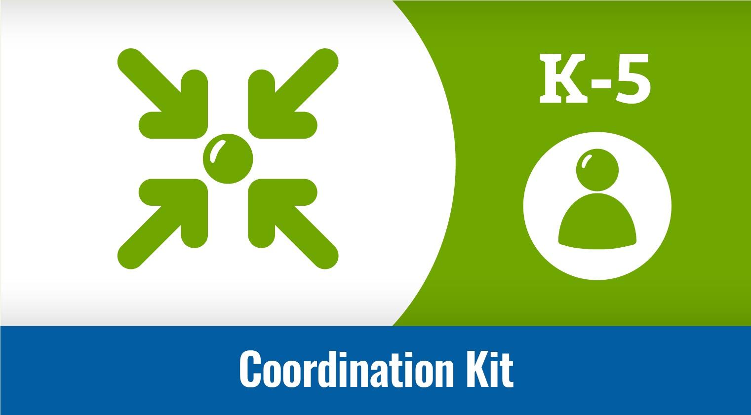 Coordination Kit (K-5) 9-Week: CATCH Champion & Team Resources
