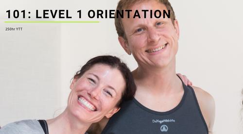 101: Level 1 Orientation