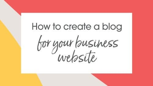 How to create a blog for your business website