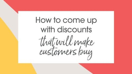 How to come up with discounts that will make customers buy