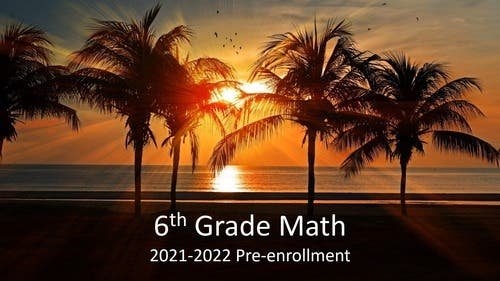 6th Grade, Section 1 : 2021-2022 Pre-enrollment