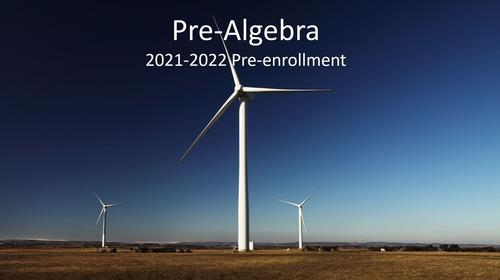 Pre-Algebra, Section 1: 2021-2022 Pre-enrollment