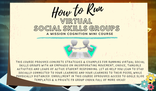 How to Run Virtual Social Skills Groups