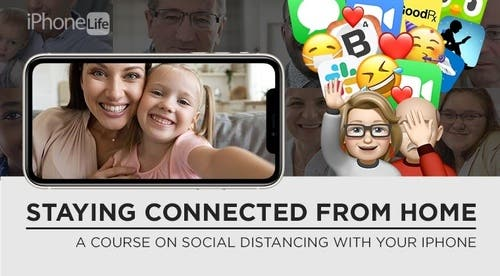 Staying Connected from Home - Live Course