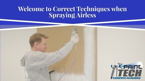 Correct Techniques when Spraying Airless